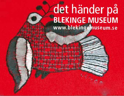 Exhibition - Blekinge cloth with new wings!
