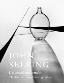 Den ofrivillige fotografen - John Selbing